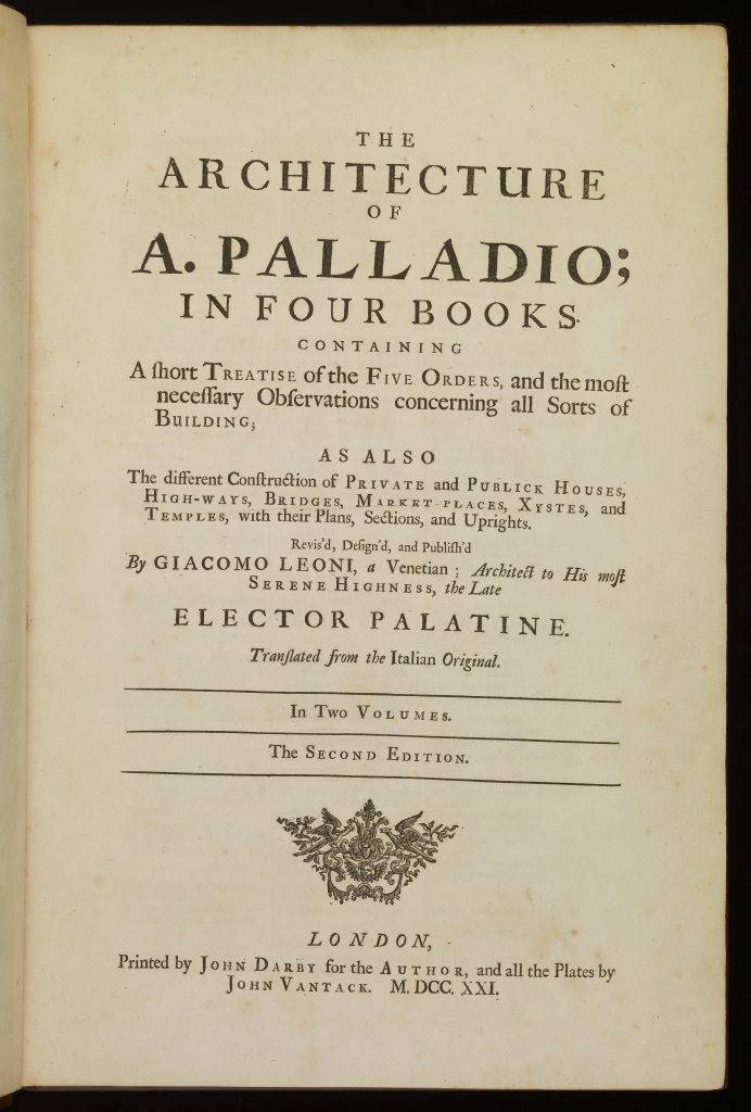 The Architecture of A. Palladio; in Four Books