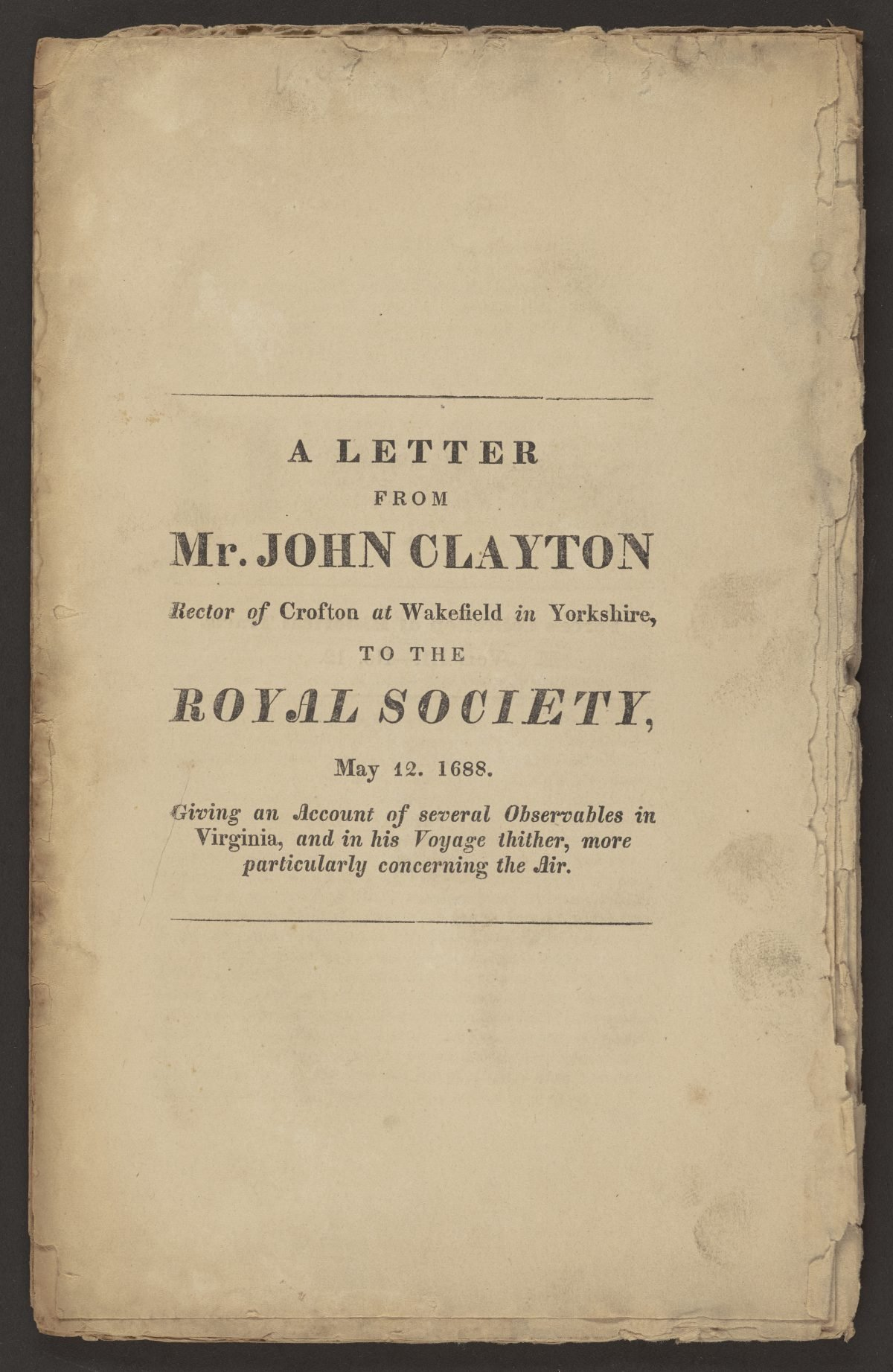 A Letter from Mr. John Clayton Rector of Crofton at Wakefield in Yorkshire