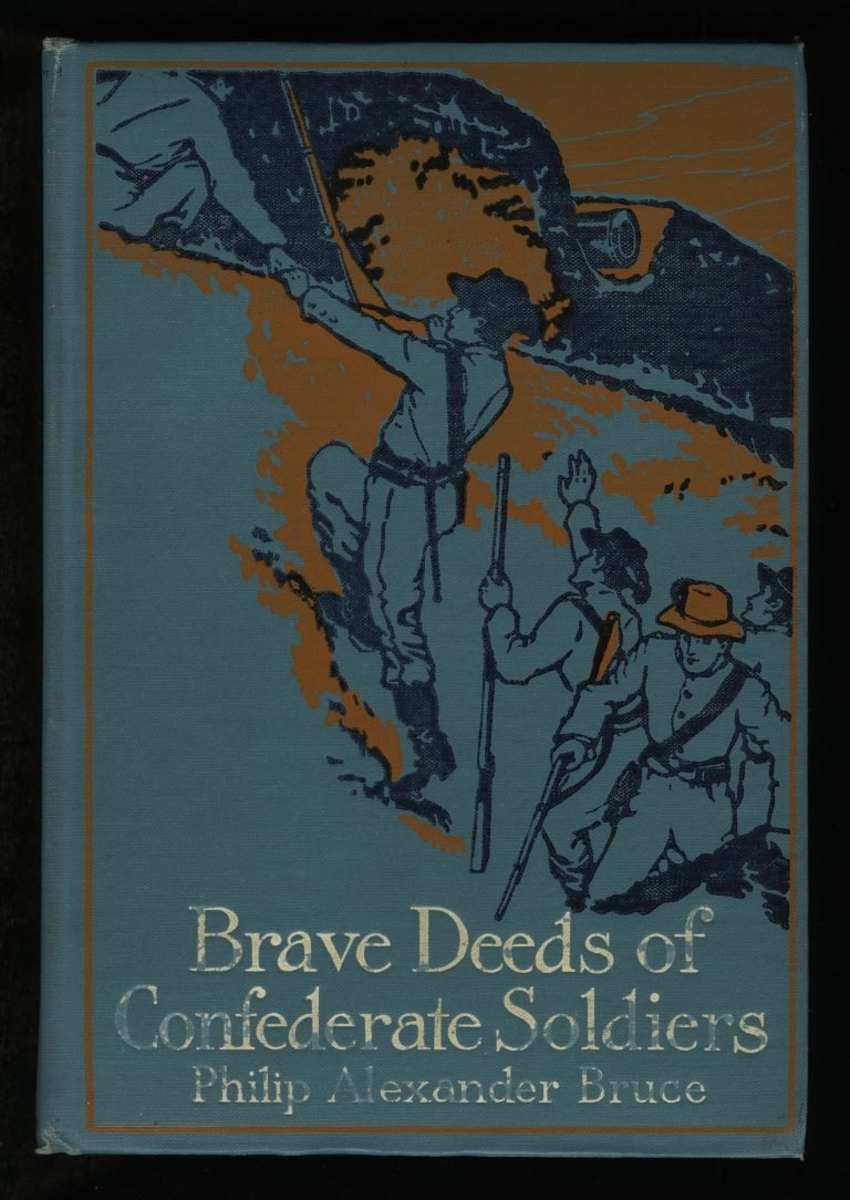 Brave Deeds of Confederate Soldiers
