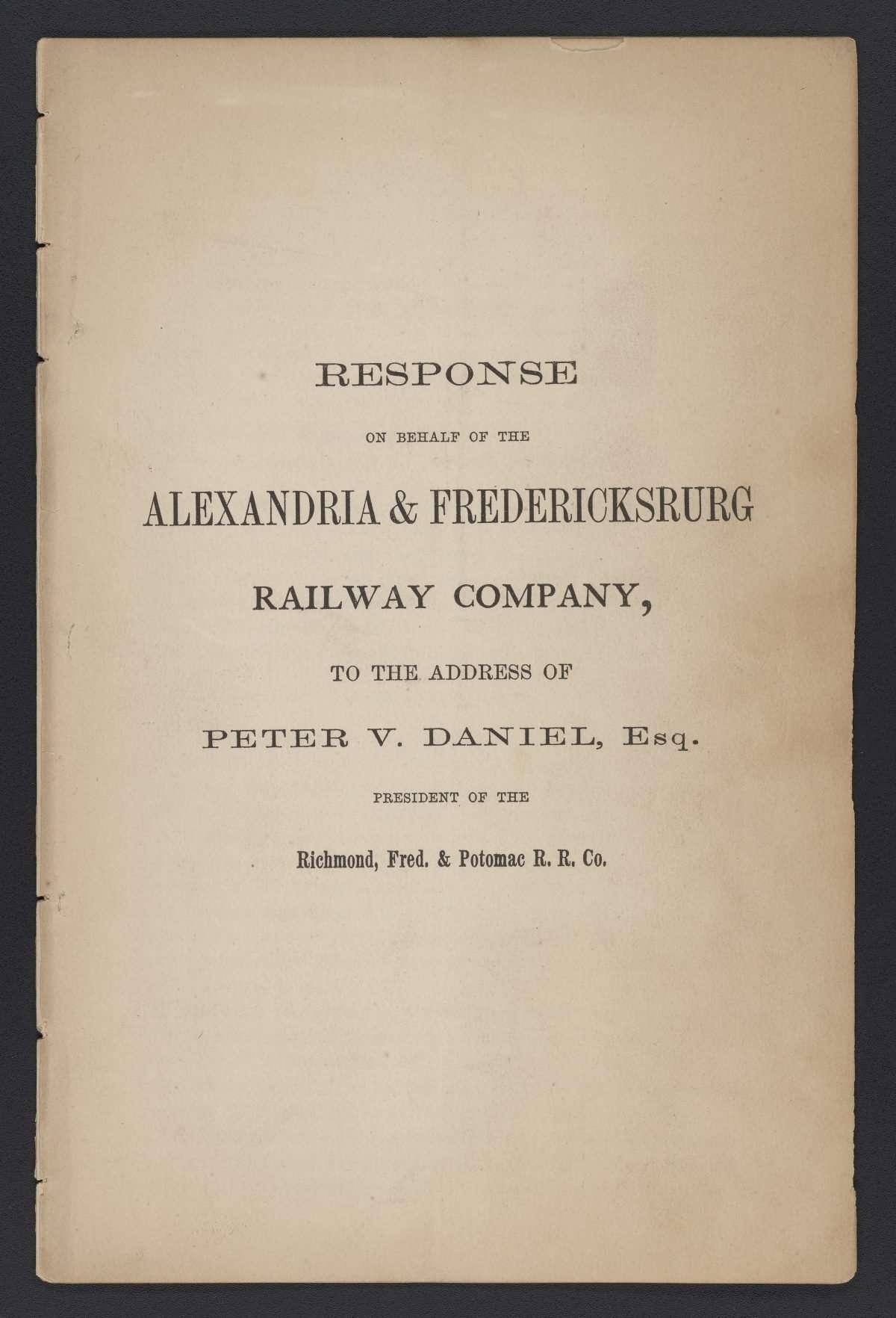 Attack on Peter V. Daniel's Railroad