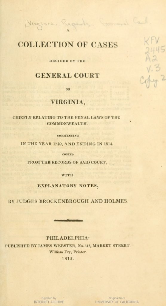 A Collection of Cases Decided by the General Court of Virginia