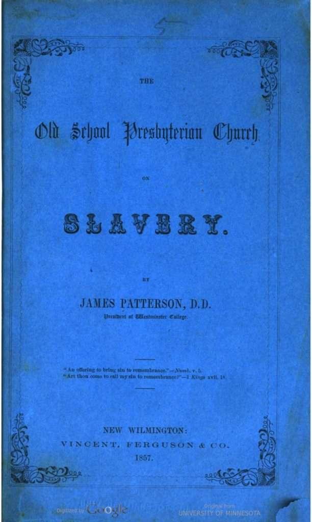 The Old School Presbyterian Church on Slavery