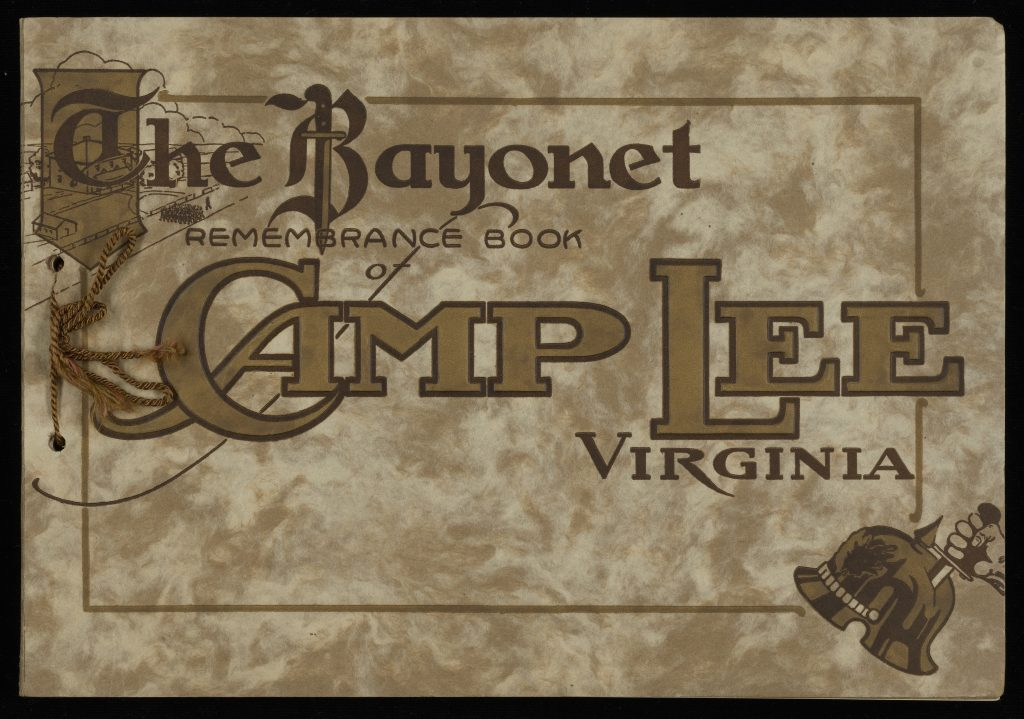The Bayonet Remembrance Book of Camp Lee Virginia