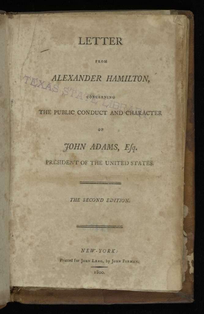 Alexander Hamilton Attacks John Adams