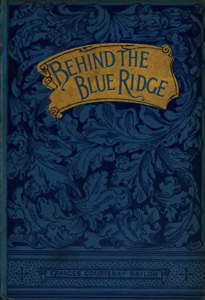 Behind the Blue Ridge
