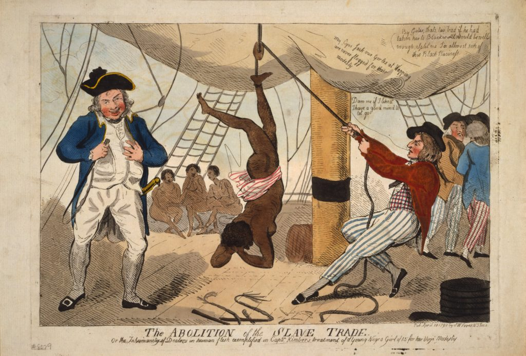 The Abolition of the Slave Trade. Or the Inhumanity of Dealers in human flesh exemplified in Captn. Kimber's treatment of a Young Negro Girl of 15 for her Virjen Modesty