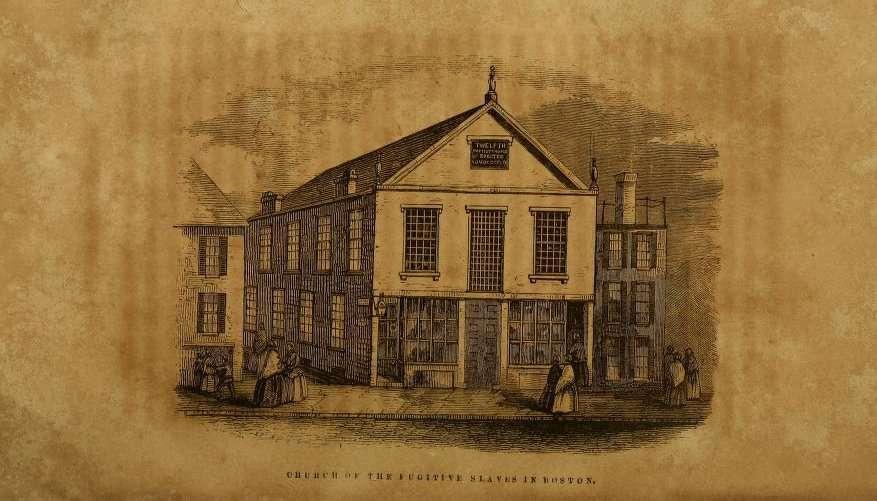 Church of the Fugitive Slaves in Boston.