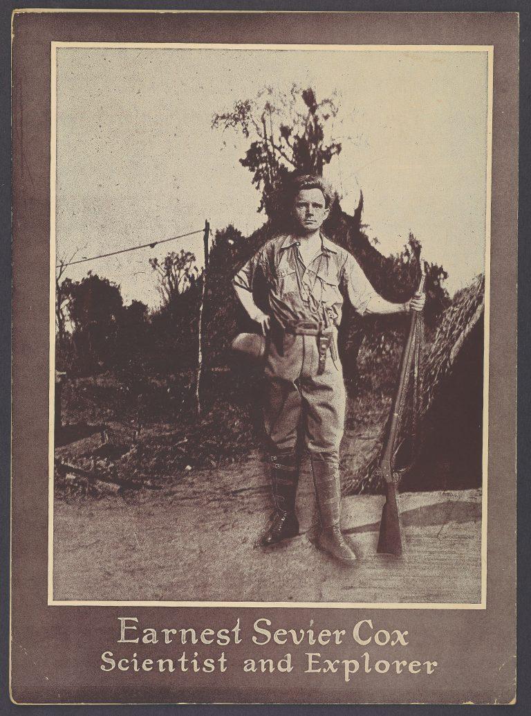 Earnest Sevier Cox Scientist and Explorer