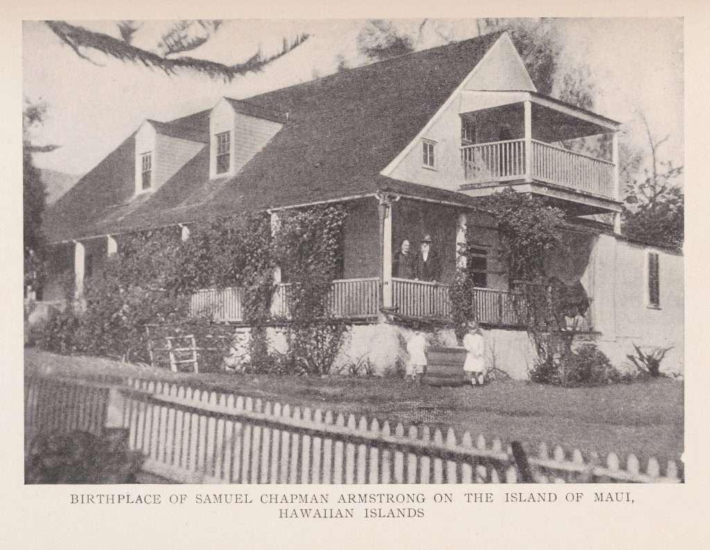 Samuel Chapman Armstrong Birthplace in Hawaii