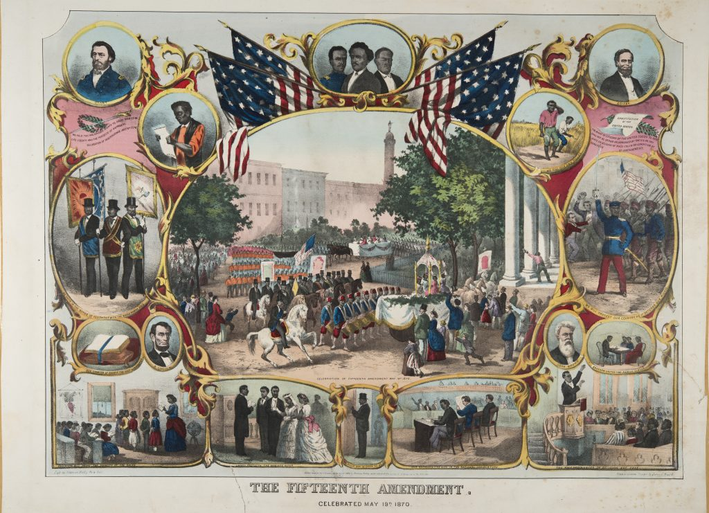 The Fifteenth Amendment. Celebrated May 19th 1870.