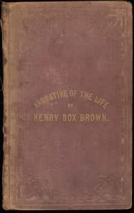 Narratives of Henry Box Brown, The