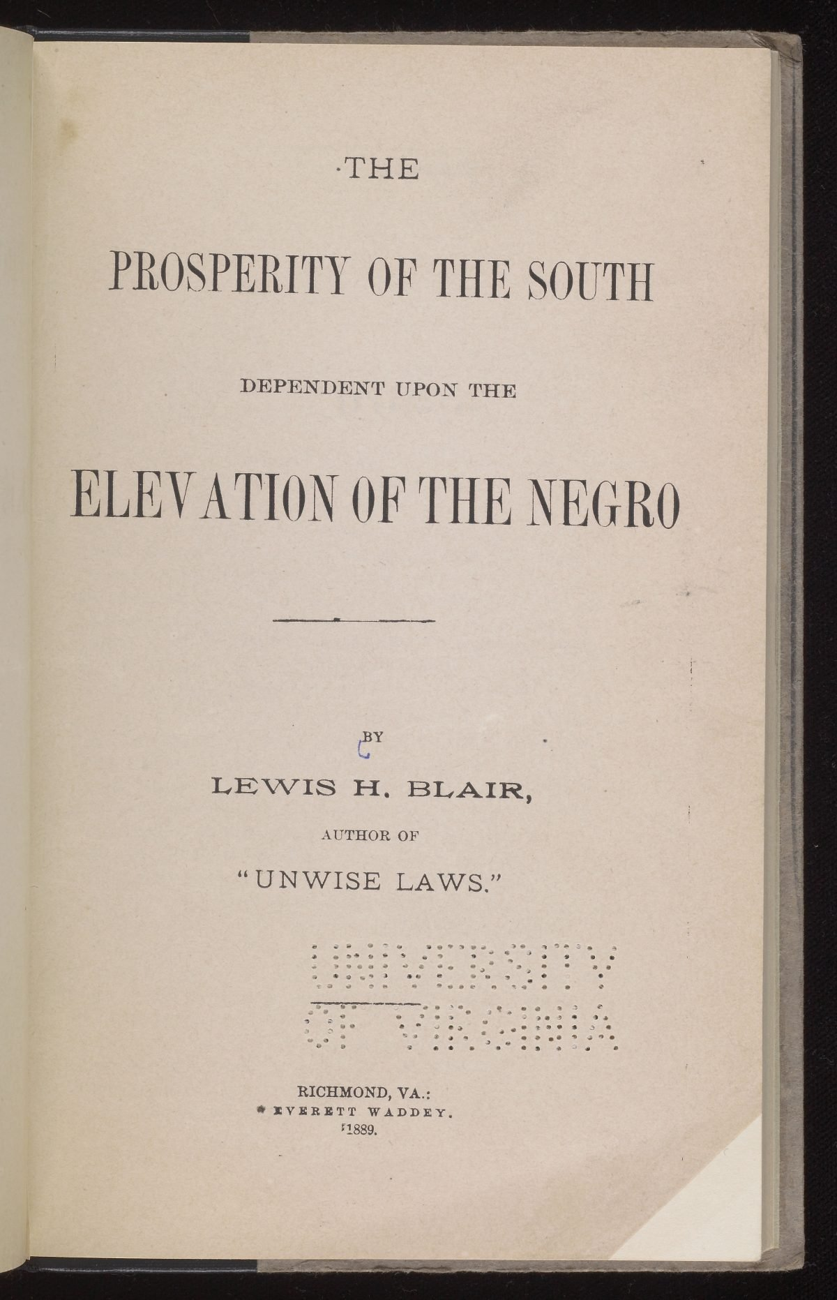 The Prosperity of the South Dependent Upon the Elevation of the Negro