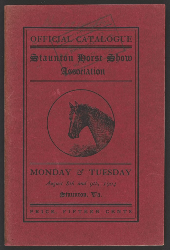 Official Catalogue: Staunton Horse Show Association