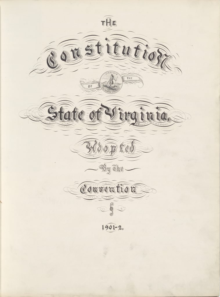 The Constitution of the State of Virginia Adopted by the Convention of 1901—2.
