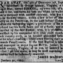 Newspaper ad by James Madison seeking the return of an enslaved man who fled Montpelier